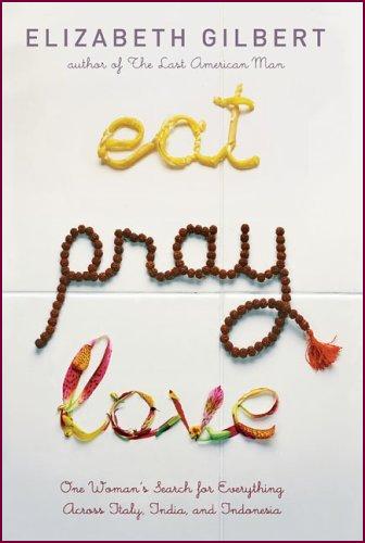 http://www.elizabethgilbert.com/wp-content/uploads/2012/07/eatpraylove.jpg