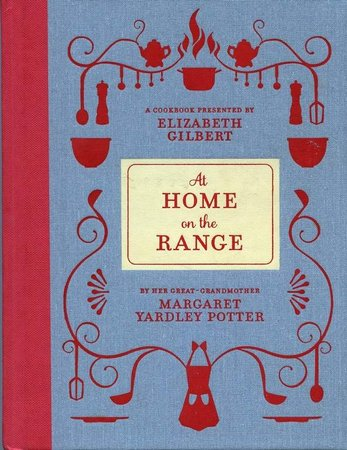 Philly Inquirer: Elizabeth Gilbert falls in love with great-grandmother's rich cooking legacy