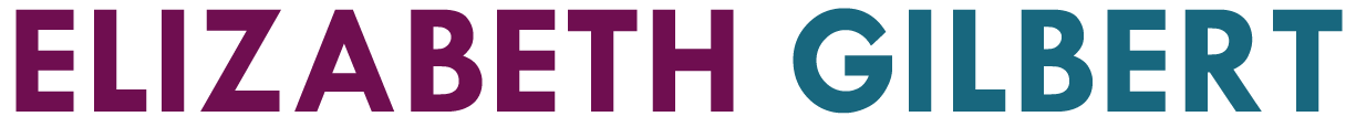 Official Website for Best Selling Author Elizabeth Gilbert